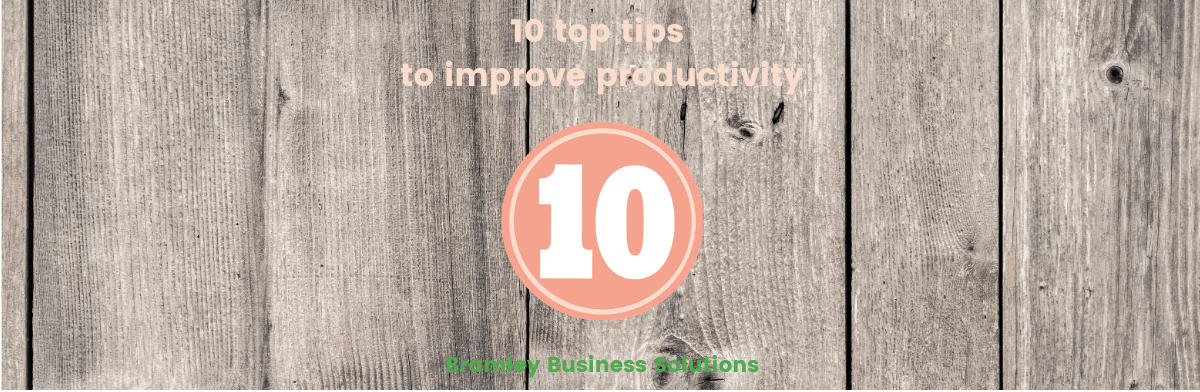 wooden background of image, overlaid with '10 top tips to improve productivity' and a number 10